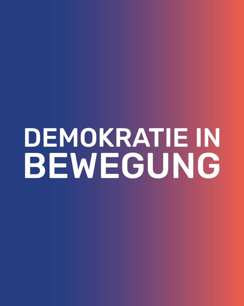 Demokratie in Bewegung